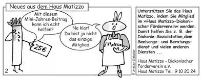Neues vom Haus Matizzo