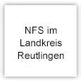 NFS im Landkreis Reutlingen